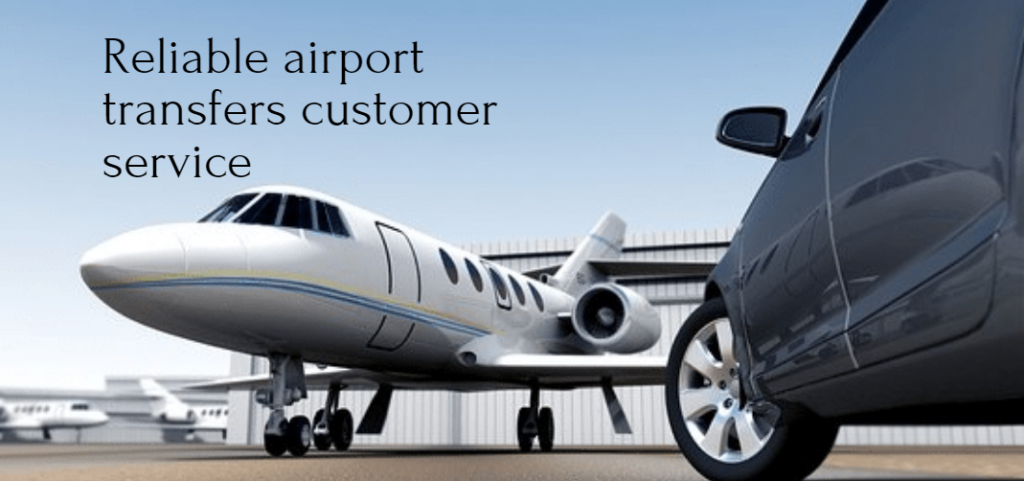Reliable airport transfers customer service